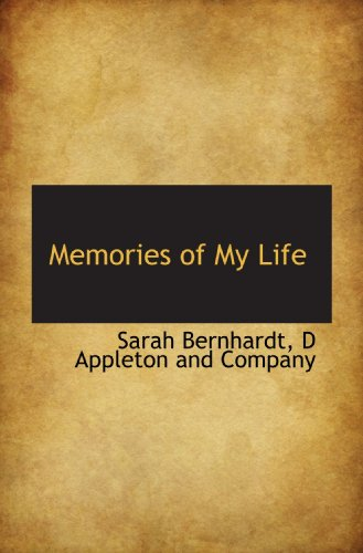 9781116647754: Memories of My Life