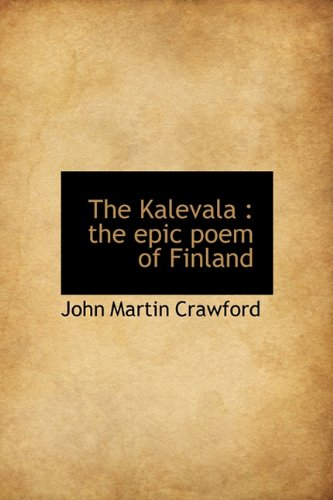 9781116655216: The Kalevala: the epic poem of Finland