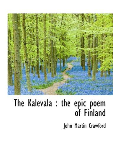 The Kalevala: the epic poem of Finland; volume 2: Crawford, John Martin