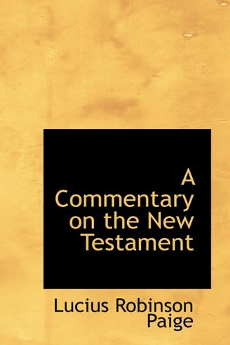 9781116670028: A Commentary on the New Testament