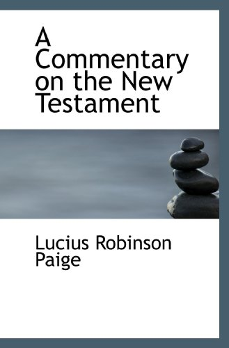 9781116670073: A Commentary on the New Testament