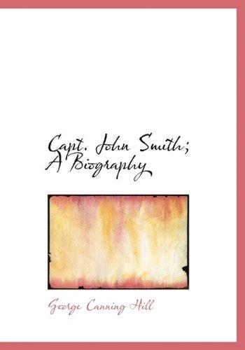 9781116673883: Capt. John Smith; A Biography