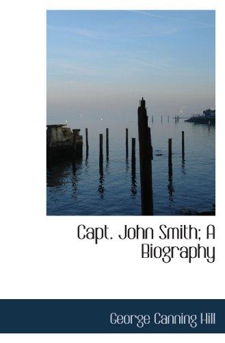 9781116673937: Capt. John Smith; A Biography