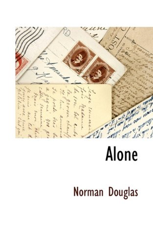 Alone: Norman Douglas