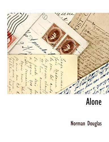 Alone: Norman Douglas