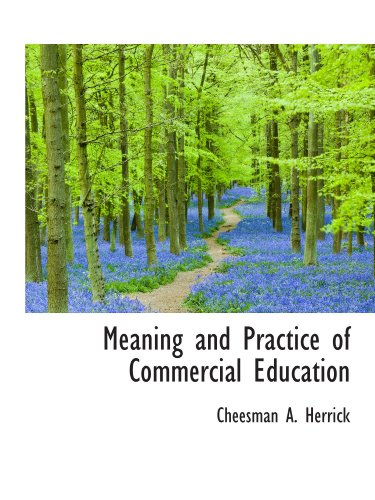 9781116693119: Meaning and Practice of Commercial Education