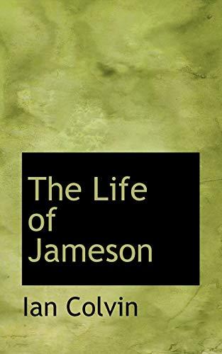 The Life of Jameson: Colvin, Ian