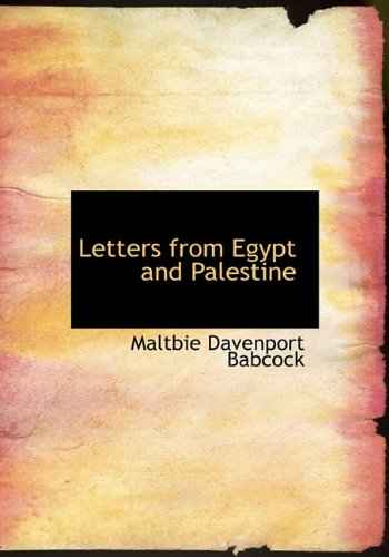 9781116695410: Letters from Egypt and Palestine