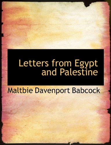 9781116695427: Letters from Egypt and Palestine