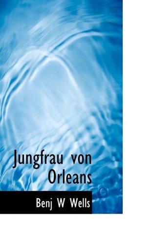 9781116700565: Jungfrau Von Orleans