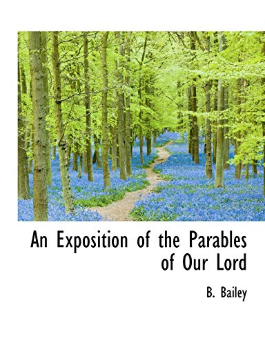 9781116711288: An Exposition of the Parables of Our Lord