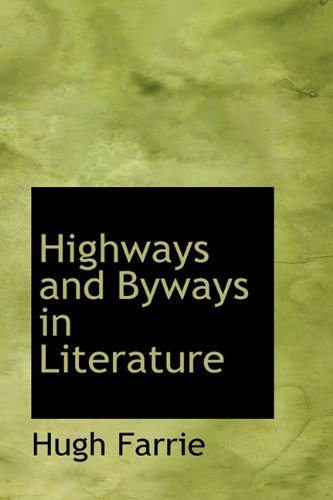 9781116716177: Highways and Byways in Literature
