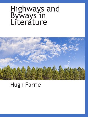 9781116716207: Highways and Byways in Literature
