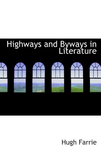 9781116716214: Highways and Byways in Literature