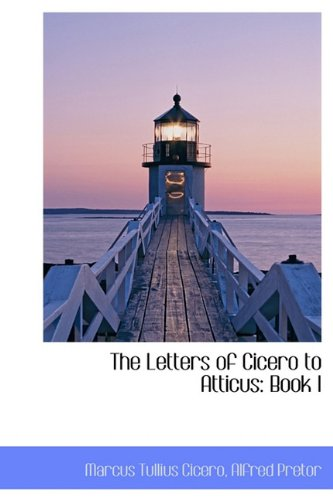 9781116717327: The Letters of Cicero to Atticus: Book I