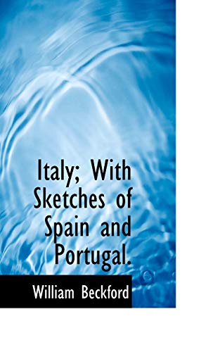9781116721744: Italy; With Sketches of Spain and Portugal.