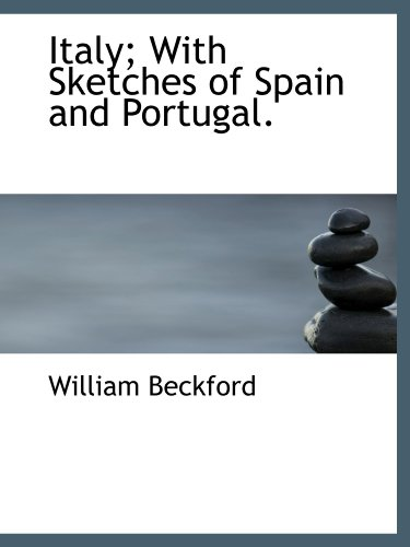 9781116721751: Italy; With Sketches of Spain and Portugal.