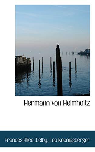 9781116724806: Hermann von Helmholtz