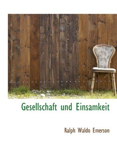 9781116726442: Gesellschaft Und Einsamkeit (German Edition)