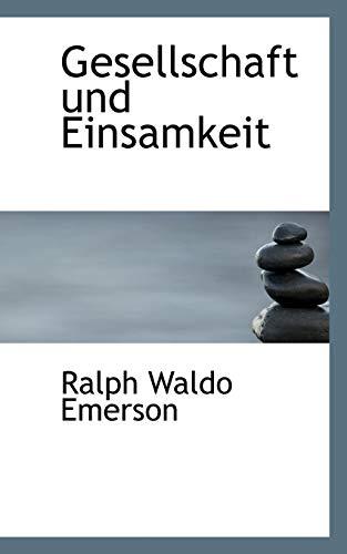 9781116726466: Gesellschaft und Einsamkeit (German Edition)