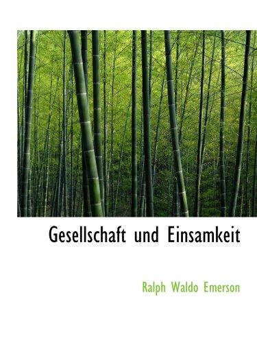 9781116726473: Gesellschaft und Einsamkeit (German Edition)