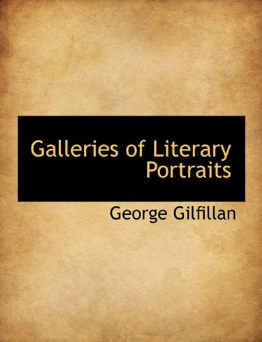 9781116726992: Galleries of Literary Portraits