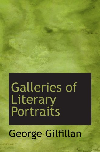 9781116727043: Galleries of Literary Portraits