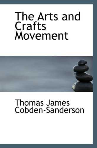 9781116729405: The Arts and Crafts Movement