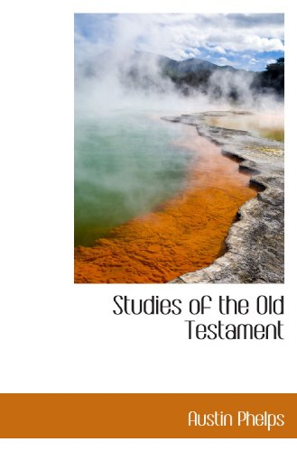 9781116743241: Studies of the Old Testament