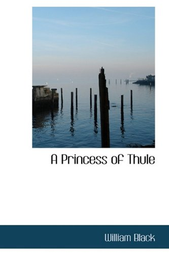 9781116746044: A Princess of Thule
