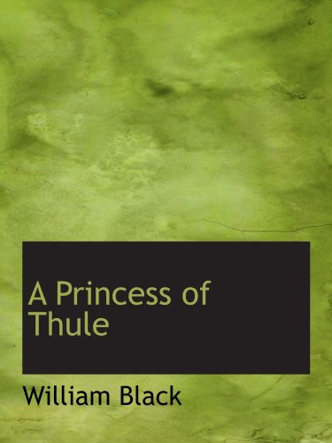 9781116746075: A Princess of Thule