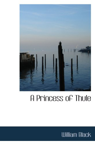 9781116746082: A Princess of Thule