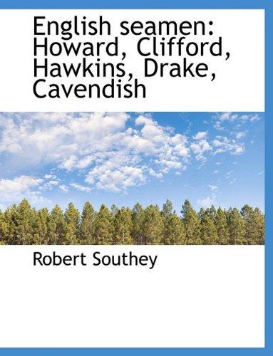 9781116748727: English Seamen: Howard, Clifford, Hawkins, Drake, Cavendish