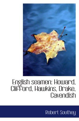 9781116748765: English seamen: Howard, Clifford, Hawkins, Drake, Cavendish