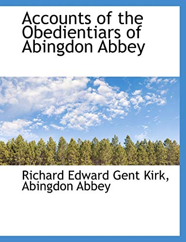 9781116758757: Accounts of the Obedientiars of Abingdon Abbey