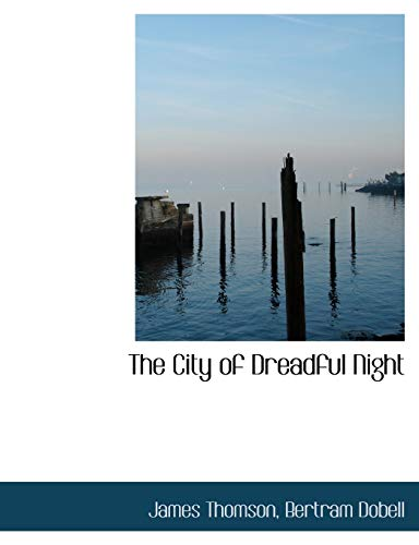 9781116769678: The City of Dreadful Night
