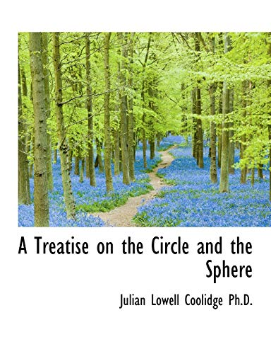 9781116783018: A Treatise on the Circle and the Sphere