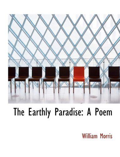 9781116784275: The Earthly Paradise: A Poem