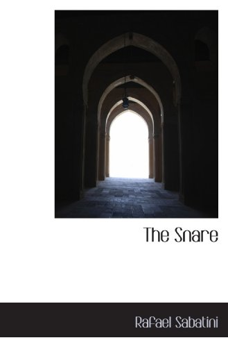 The Snare (1116785986) by Rafael Sabatini