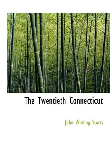 9781116788563: The Twentieth Connecticut