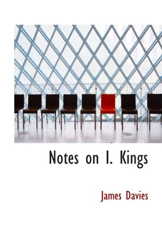 Notes on I. Kings (1116792109) by Davies, James