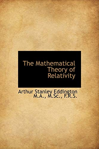 9781116795059: The Mathematical Theory of Relativity