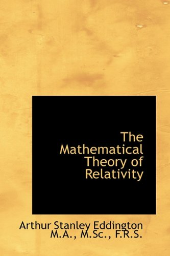 9781116795066: The Mathematical Theory of Relativity