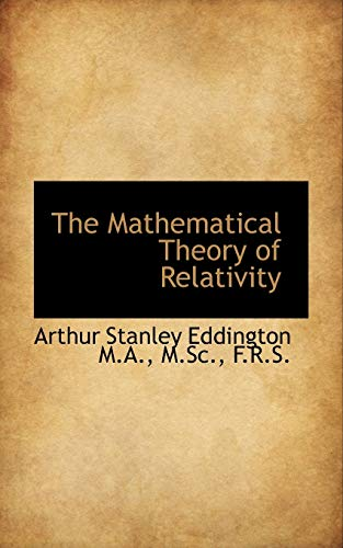 9781116795080: The Mathematical Theory of Relativity