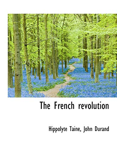 9781116801156: The French revolution