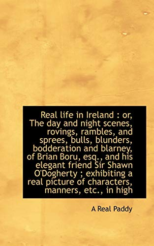 Real Life in Ireland: Real Paddy A