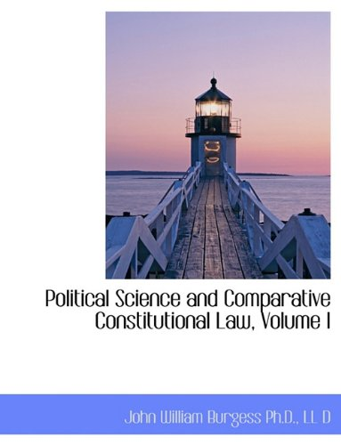 9781116811230: Political Science and Comparative Constitutional Law, Volume I