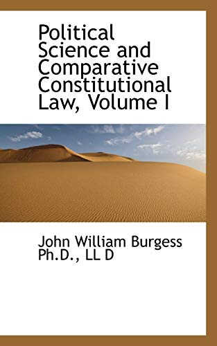 9781116811254: Political Science and Comparative Constitutional Law, Volume I