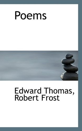 Poems (9781116811490) by Edward Thomas; Robert Frost