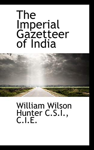 9781116826548: The Imperial Gazetteer of India